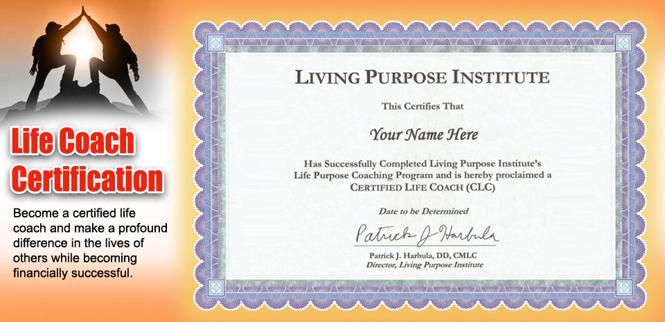 Life Coach Certification Life Coaching Life Purpose Coaching